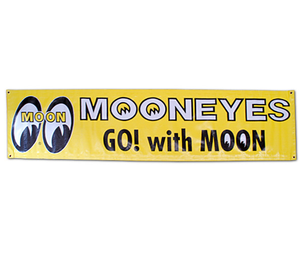 "MOONEYES Vinyl Banner ""Go with Moon"""