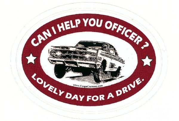 "Aufkleber ""Can I help you officer?"""