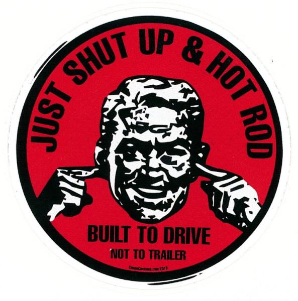 Aufkleber Shut Up & Hot Rod