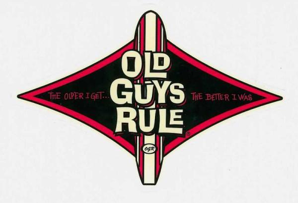 "Aufkleber Old Guys Rule, Longboard, ""The older I get, the better I was!"""