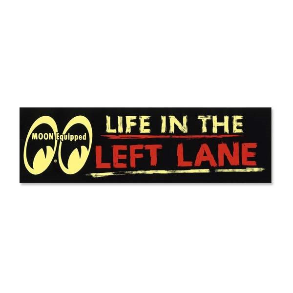 "Mooneyes Aufkleber ""Life in the left lane"""