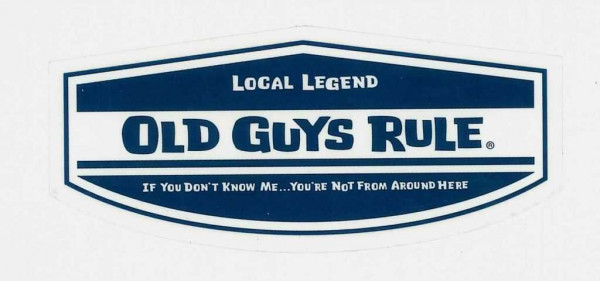 "Aufkleber Old Guys Rule ""Local Legend"""