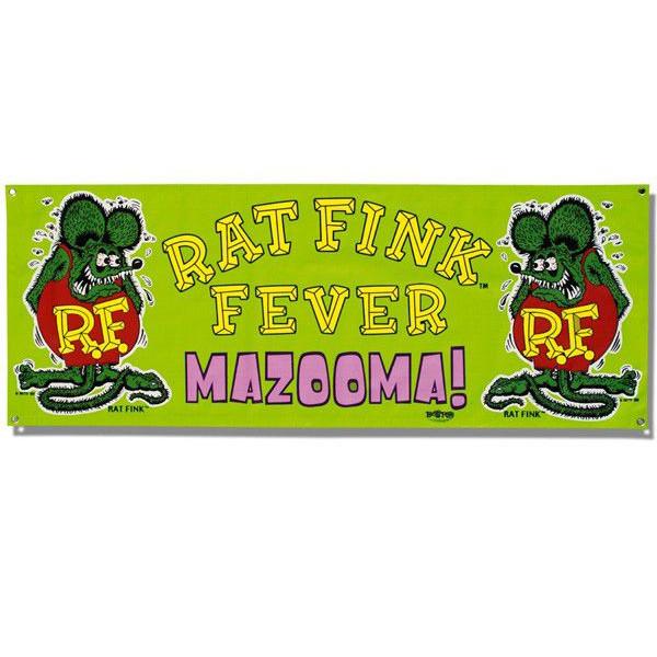 "RAT FINK Vinyl Banner ""Mazooma"""